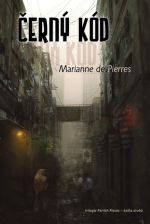 Marianne de Pierres: Parrish 2 - Černý kód cena od 155 Kč