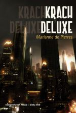 Marianne de Pierres: Krach Deluxe cena od 155 Kč