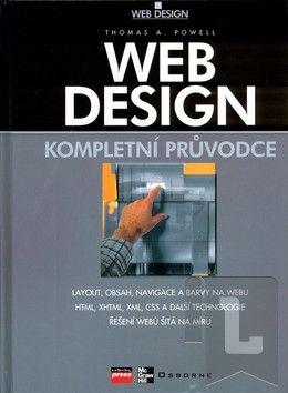 Computer Press Web design Kompletní průvodce - K0893 cena od 727 Kč