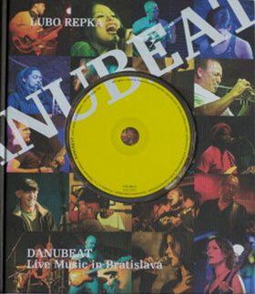 Lubo Repka: Danubeat + CD cena od 547 Kč