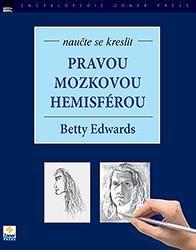 Betty Edwards: Naučte se kreslit pravou mozkovou hemisférou cena od 213 Kč