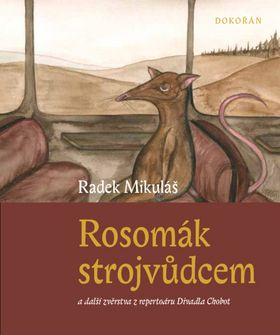 Radek Mikuláš: Rosomák strojvůdcem cena od 131 Kč