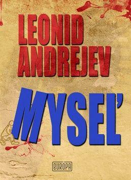 Leonid Andrejev: Myseľ cena od 88 Kč