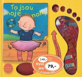 Butterfieldová Moira: To jsou moje nohy cena od 66 Kč