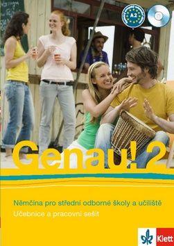 Carla Tkadlečková: Genau! 2 - Němčina pro SOŠ a učiliště (Učebnice + PS + 2CD) cena od 217 Kč