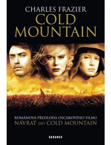 Charles Frazier: Cold Mountain / Chladná hora cena od 219 Kč