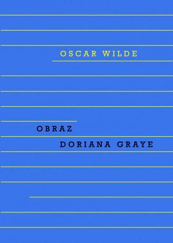 Oscar Wilde: Obraz Doriana Graye cena od 215 Kč