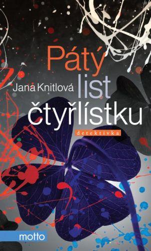Jana Knitlová: Pátý list čtyřlístku cena od 162 Kč