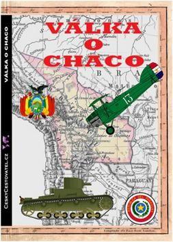 Vicente Echegaray: Válka o Chaco cena od 128 Kč