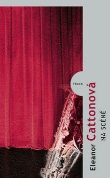 Eleonor Cattonová: Na scéně cena od 229 Kč