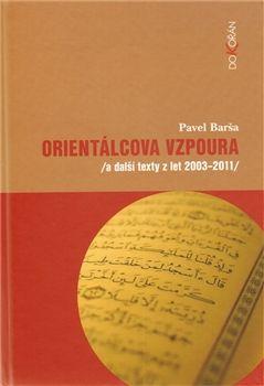 Pavel Barša: Orientálcova vzpoura cena od 239 Kč