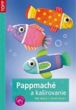 Pappmaché a kašírovanie cena od 68 Kč