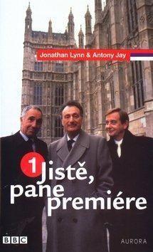 Antony Jay, Jonathan Lynn: Jistě, pane premiére 1 cena od 175 Kč