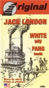 Jack London: White Fang Bílý Tesák + CD cena od 251 Kč