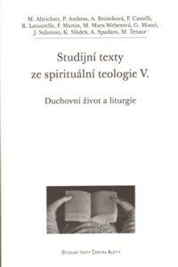 Studijní texty ze spirituální teologie V. cena od 220 Kč