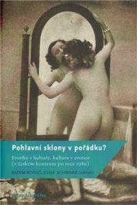 Radim Kopáč, Josef Schwarz: Pohlavní sklony v pořádku? cena od 158 Kč