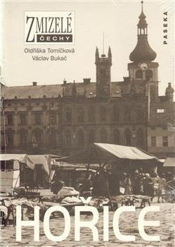 Oldřiška Tomíčková, Václav Bukač: Hořice cena od 210 Kč