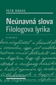 Petr Rákos: Neúnavná slova cena od 340 Kč