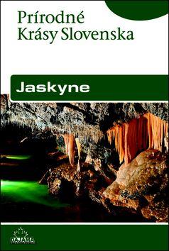 Pavel Bella: Jaskyne - Prírodné krásy Slovenska cena od 188 Kč
