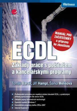 ECDL - manuál pro začátečníky a příprava ke zkouškám cena od 125 Kč