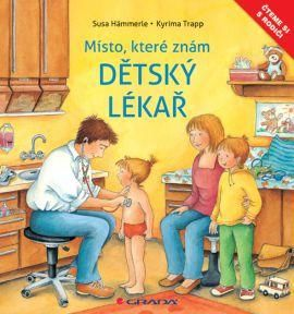 Susa Hämmerle, Kyrima Trapp: Dětský lékař - Místo, které dobře znám cena od 108 Kč