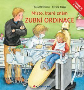 Susa Hämmerle, Kyrima Trapp: Zubní ordinace - Místo, které dobře znám cena od 108 Kč