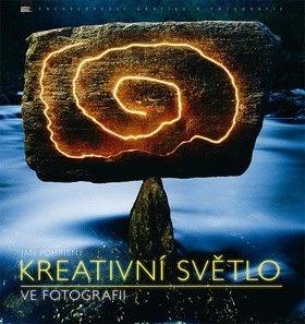 Jan Pohribný: Kreativní světlo ve fotografii cena od 407 Kč