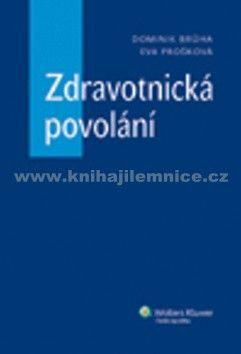 Dominik  Brůha, Eva  Prošková: Zdravotnická povolání cena od 591 Kč