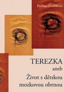 Pavlína Zoubková: Terezka cena od 77 Kč