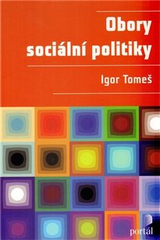 Igor Tomeš: Obory sociální politiky cena od 407 Kč