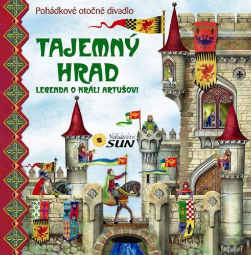 Kolektiv autorů: Tajemný hrad - Legenda o králi Artušovi - panoramatické leporelo cena od 390 Kč