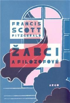 Francis Scott Fitzgerald: Žabci a filozofové cena od 178 Kč