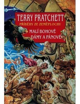 Terry Pratchett: Malí bohové Dámy a pánové cena od 325 Kč