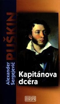 Alexander Sergejevič Puškin: Kapitánova dcéra cena od 187 Kč