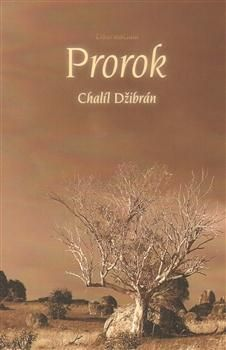 Chalíl Džibrán: Prorok cena od 76 Kč