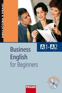 Business English for Beginners - Učebnice cena od 287 Kč