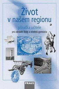 Hana Kühnlová: Život v našem regionu cena od 131 Kč
