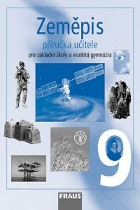 Jana Peštová: Zeměpis 9 - Příručka učitele cena od 271 Kč
