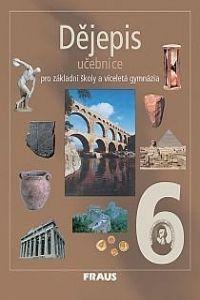 FRAUS Dějepis 6 Učebnice cena od 140 Kč