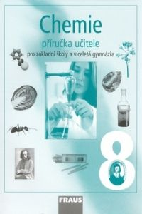 Jiří Škoda, Pavel Doulík, Jan Pánek: Chemie 8 Příručka učitele cena od 331 Kč