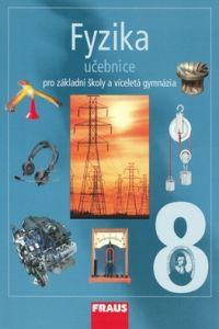 Karel Rauner: Fyzika 8 Učebnice cena od 131 Kč