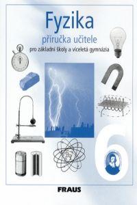 Fyzika 6 - příručka učitele cena od 283 Kč