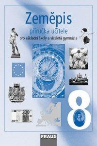 Kolektiv autorů: Zeměpis 8 Příručka učitele cena od 257 Kč