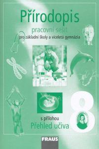 Ivana Vaněčková: Přírodopis 8 pro ZŠ a VG cena od 63 Kč
