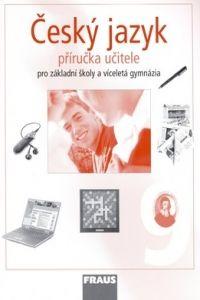 Kolektiv autorů: Český jazyk 9 pro základní školy a víceletá gymnázia cena od 328 Kč
