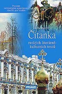 FRAUS Čítanka ruských literárně - kulturních textů cena od 107 Kč