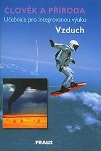 Kolektiv autorů: Člověk a příroda - Vzduch cena od 43 Kč
