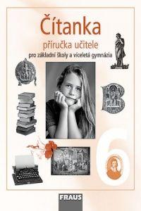 Kolektiv autorů: Čítanka 6 pro základní školy a víceletá gynázia cena od 243 Kč
