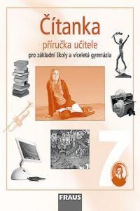 Kolektiv autorů: Čítanka 7 pro základní školy a víceletá gymnázia cena od 246 Kč