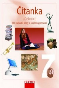 Kolektiv autorů: Čítanka 7 pro základní školy a víceletá gymnázia cena od 147 Kč